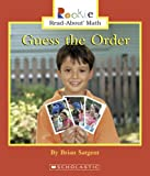 img - for Guess the Order (Rookie Read-about Math) book / textbook / text book
