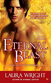 Eternal Beast: Mark of the Vampire by [Wright, Laura]