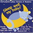 Sleep Well, My Baby: Instrumental Lullaby Versions of Madonna