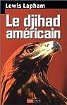 Le djihad américain par Lapham