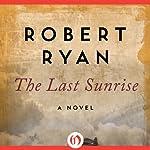 The Last Sunrise | Robert Ryan