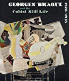 Georges Braque and the Cubist Still Life, 1928-1945, Karen K. Butler, 3791352709