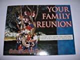 Your Family Reunion, Elaine McMeen Flake, 1930980884