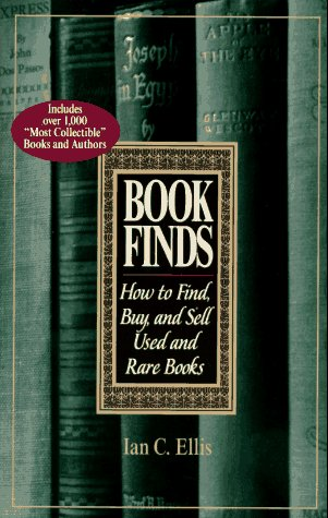 (Book Finds: How to Find, Buy, and Sell Used and Rare Books)