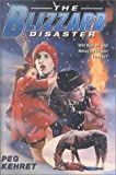 Blizzard Disaster, Peg Kehret, 0613123956
