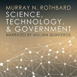 Science, Technology, and Government | Murray N. Rothbard