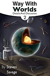 Way With Worlds Book 2: Details And Discussion