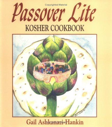 Passover Lite Kosher Cookbook (Best Passover Recipes Easy)