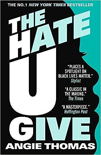 The Hate U Give Paperback Angie Thomas Author Angie Thomas