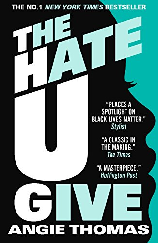 The Hate U Give [Paperback] Angie Thomas (author)