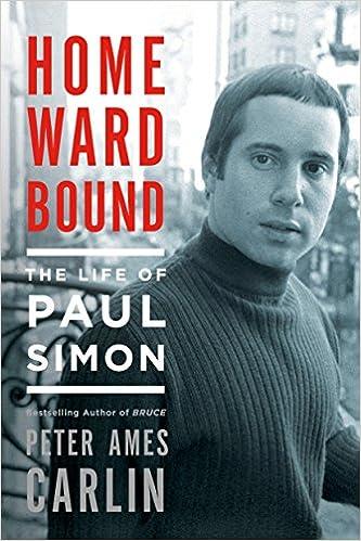 Book Homeward Bound: The Life of Paul Simon