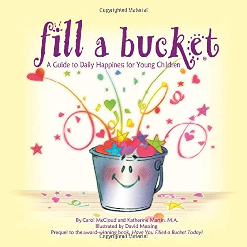 Fill a Bucket: A Guide to Daily Happiness for Young Children ebook