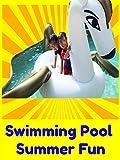 Clip: Swimming Pool Summer Fun
