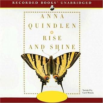 Amazon com: Rise and Shine (Audible Audio Edition): Anna Quindlen