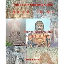 Tuina Style Shandong - Chine pour enfants et adultes