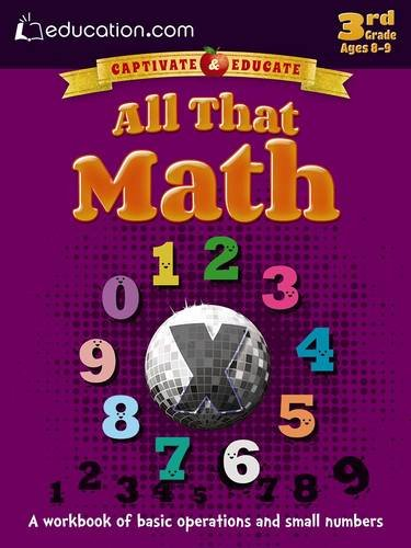 All That Math: A workbook of basic operations and small numbers (Captivate & Educate)