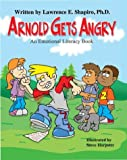 Arnold Gets Angry (Growing Up Happy)