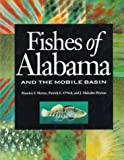 img - for Fishes of Alabama and the Mobile Basin book / textbook / text book