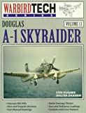 img - for Douglas A-1 Skyraider - Warbird Tech Vol. 13 book / textbook / text book
