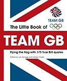 Little Book of Team GB, Iain Spragg and Adrian Clarke, 1847328520