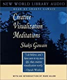 Creative Visualization Meditations (Gawain, Shakti)