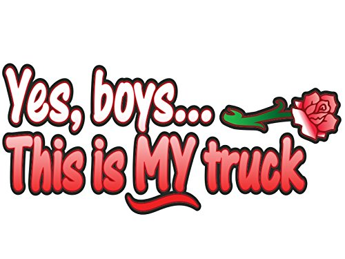 - Yes Boys... this is MY Truck - Red Rose - car truck 4x4 window body tailgate decal sticker