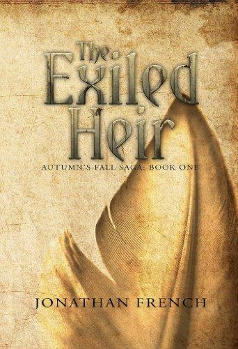 (The Exiled Heir (The Autumn's Fall Saga Book 1))