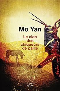Le clan des chiqueurs de paille par Yan
