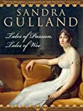 Tales Of Passion Tales Of Woe by Sandra Gulland front cover