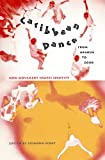 Caribbean Dance from Abakua to Zouk: How Movement Shapes Identity (2005-10-01)