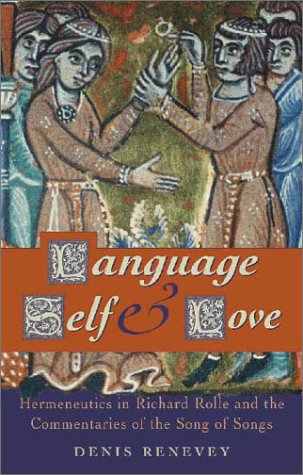 Language, Self and Love: Hermeneutics in Richard Rolle and the Commentaries of the Song of Songs (University of Wales Press - Writers of Wales) by Brand: University of Wales Press