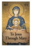 To Jesus through Mary
