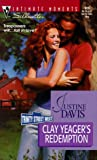 Clay Yeager'S Redemption  (Trinity Street West) (Silhouette Intimate Moments)