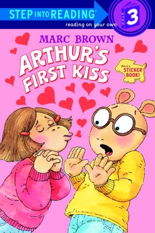 Arthur's First Kiss (Step-Into-Reading, Step 3)