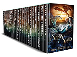 Sirens & Scales: A Limited Edition Urban Fantasy Collection by [McAllen, Kellie, Pauline Creeden, RJ Blain, Gracely Knox, Starla Night, Gaja J. Kos, A.L. Knorr, Bethany Wicker, Ivy Quinn, Midnight Voss, Natasha Brown, Isra Sravenheart, Harper Alexander, C.S. Moore, Tina Glasneck, Carly Fall, B. Kristin McMichael, Natalie G. Owens, Zee Monodee, Konstanz Silverbow, N.D. Jones, Cate Farren, Kelly Anne Blount, Jennifer M. Eaton, Jennifer Laslie, Mindy Ruiz, Katalina Leon, D.D. Miers, B. Crow, Kyoko M.]