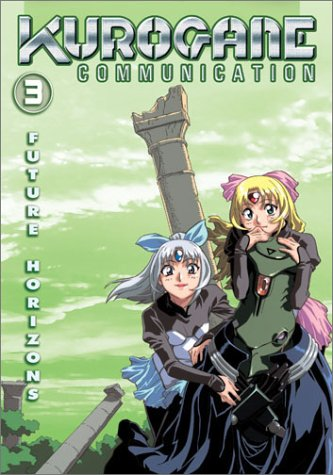 Kurogane Communication Vol.3 - Future Horizons (Episodes 17-24)