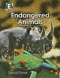 Endangered Animals, David Orme, 0789179016