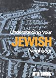 Understanding Your Jewish Neighbour, Myer Domnitz, 0718827139