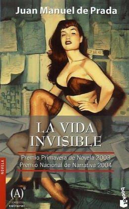 Download La Vida Invisible (Spanish Edition) PDF