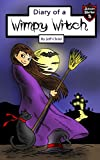 Diary of a Wimpy Witch: The Beauty Potion (Kids' Adventure Stories)