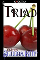 Triad (An Erotic Menage Anthology) Kindle Edition