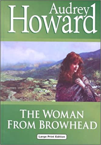 Image result for Audrey Howard's The Woman from Browhead