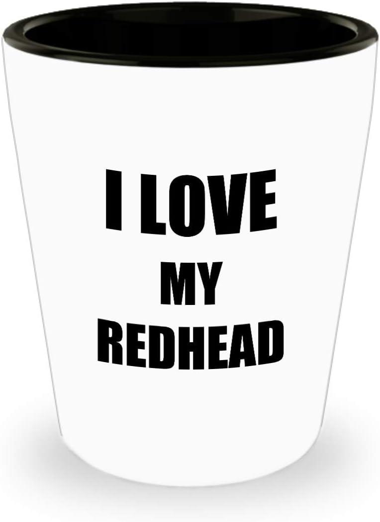 Redheads Do It Better shot glass