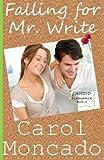 Falling for Mr. Write: Contemporary Christian Romance (CANDID Romance) (Volume 3)