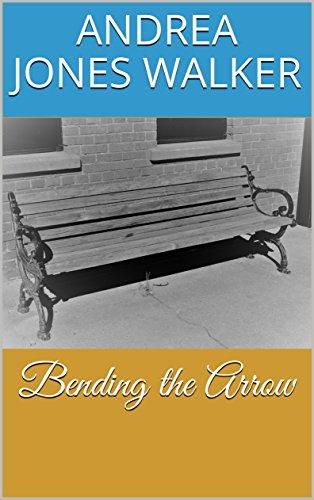 Superbe Bending The Arrow By [Walker, Andrea Jones]