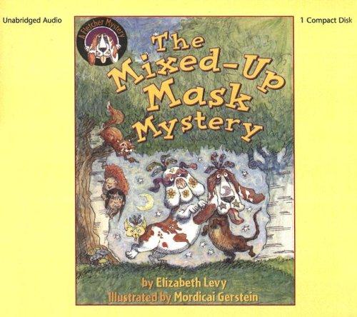 Mixed-Up Mask Mystery (1 CD Set) (Fletcher Mysteries (Audio)) ebook