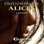 Preguntale a Alicia [Go Ask Alice] |  Anonimo