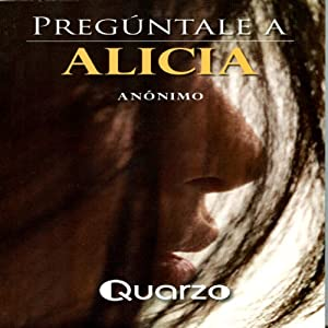 Preguntale a Alicia [Go Ask Alice] Audiobook