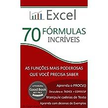 Excel - 70 Fórmulas Incríveis: As Funções mais Poderosas que Você Precisa Saber