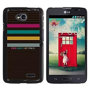 Caucho caso de Shell duro de la cubierta de accesorios de protección BY RAYDREAMMM - LG Optimus L70 / LS620 / D325 / MS323 - Quote Text Kindness Pattern Pastel